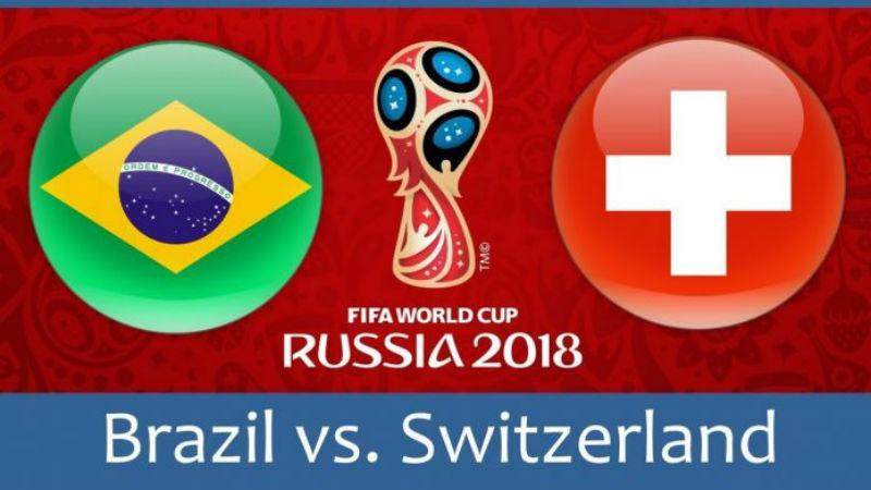 Brazil vs. Switzerland FIFA World Cup 2018 match