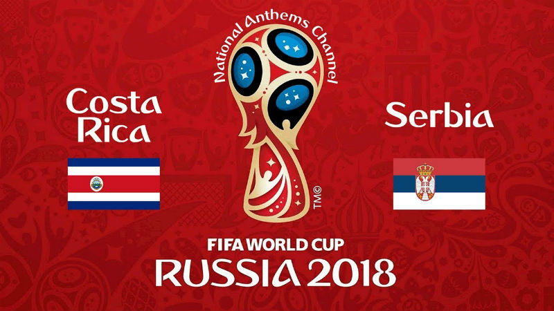 Costa Rica vs. Serbia World Cup 2018