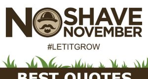 Best No Shave November Quotes