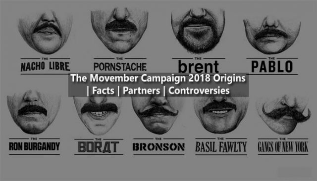 The Movember Campaign 2018 Origins | Facts | Partners | Controversies