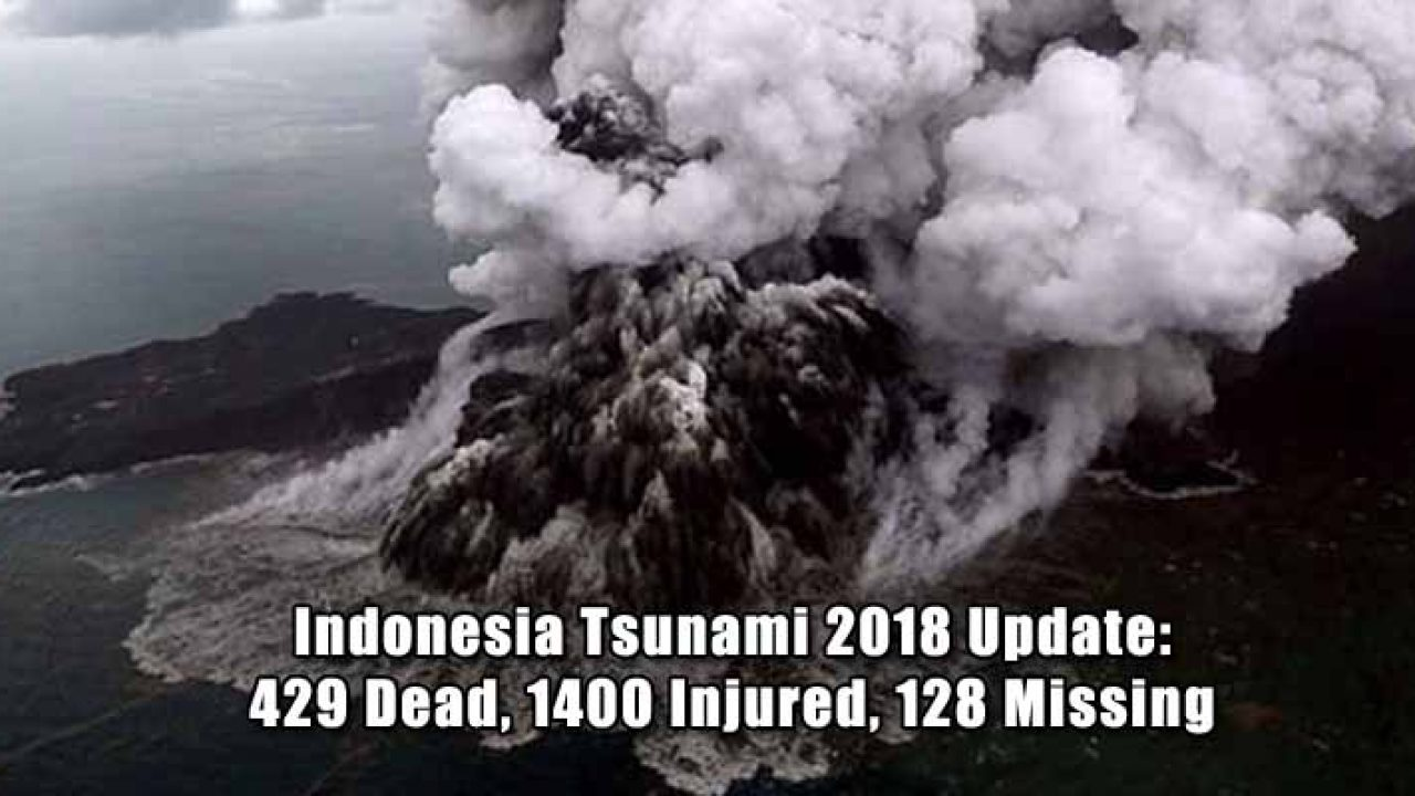 Indonesia Tsunami 2018 Update: Death Toll Rises to 429